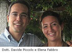 Dott. Davide Piccolo e Elena Fabbro